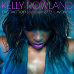 KELLY ROWLAND feat LIL WAYNE - Motivation (Front Cover)