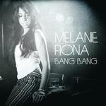 MELANIE FIONA - Bang Bang (UK Version) (Front Cover)