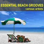 VARIOUS - Essential Beach Grooves (Front Cover)