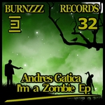 GATICA, Andres - I'm A Zombie EP (Front Cover)