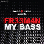 FR33M4N - My Bass (Front Cover)