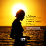 FURI ANGA/SLIDER & EXPOSE - When Our World Jaded (Front Cover)