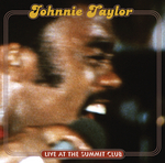 JOHNNIE TAYLOR - Live At The Summit Club (Front Cover)