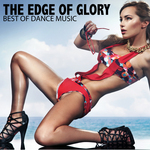 VARIOUS - The Edge Of Glory: Best Of Dance Music (Front Cover)