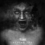 TOSI - Behind You Ep (Front Cover)
