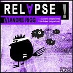 RIGG, Andre - Relapse EP (Front Cover)
