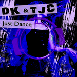 DK & TJC - Just Dance (Front Cover)