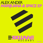 ANDER, Alex - Marijuana & Space EP (Front Cover)