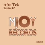 AFRO TEK - Twisted EP (Front Cover)