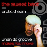 SWEET BEAT, The - When Da Groove Makes You Move (Front Cover)