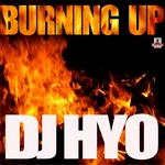 DJ HYO - Burning Up (Front Cover)