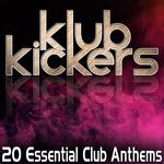 Klub Kickers - 20 Essential Club Anthems