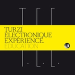 TURZI ELECTRONIQUE EXPERIENCE - Education (Front Cover)