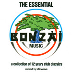 AIRWAVE/VARIOUS - The Essential Bonzai Music: A Collection Of 12 Years Club Classics (unmixed tracks) (Front Cover)