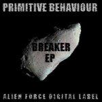 PRIMITIVE BEHAVIOUR - Breaker EP (Front Cover)