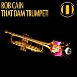 That Dam Trumpet! (Original Mix)