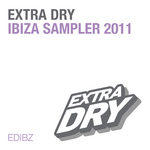VARIOUS - Extra Dry Ibiza Sampler 2011 (Front Cover)