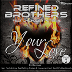 REFINED BROTHERS feat CHANDLER PEREIRA - Your Love (Front Cover)