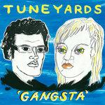 TUNE-YARDS - Gangsta (Front Cover)