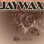 JAYWAX - Can't Fight The Feeling (Front Cover)