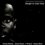 VARIOUS - Xterminator Productions Presents: Danger In Your Face (Front Cover)
