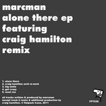 MARCMAN - Alone There EP (Front Cover)