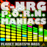 C-NRG VS PORN MANIACS - Planet Beats'n Bass (Front Cover)