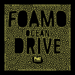FOAMO - Ocean Drive (Front Cover)