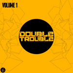 VARIOUS - Double Trouble Vol 1 (Front Cover)