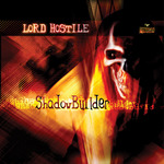 LORD HOSTILE - Shadowbuilder (Front Cover)