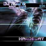 DJ ROB & MC JOE - Hardbeat (Front Cover)