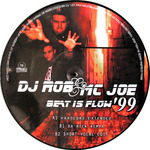 DJ ROB & MC JOE - Beat Is Flow 99 (Front Cover)