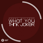 What You Think Joker