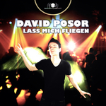 David Posor - Lass Mich Fliegen