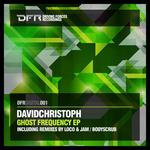 DAVIDCHRISTOPH - Ghost Frequency EP (Front Cover)