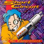 SHORT CIRCUIT - No Experiment (Front Cover)