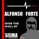FORTE, Alfonso - Over The Wall Ep (Front Cover)