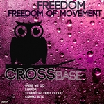 FREEDOM - Freedom Of Movement EP (Front Cover)