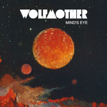 WOLFMOTHER - Mind's Eye (Front Cover)