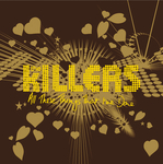THE KILLERS - All These Things That I've Done (Front Cover)