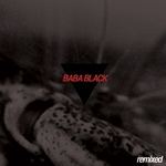 BABA BLACK - Remixed (Front Cover)