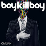 BOY KILL BOY - Civilian (EU Version) (Front Cover)