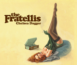THE FRATELLIS - Chelsea Dagger (Radio Session Version) (Front Cover)