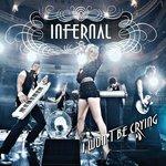 INFERNAL - I Won't Be Crying (Beatfreakz Dub Mix) (Front Cover)
