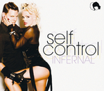 INFERNAL - Self Control (Robbie Rivera Juicy Dub) (Front Cover)