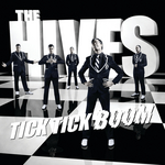 HIVES, The - Tick Tick Boom (Front Cover)