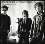 BLACK REBEL MOTORCYCLE CLUB - Napster Live Session (Front Cover)