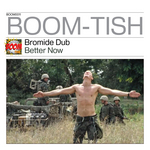 BROMIDE DUB - Better Now (Front Cover)