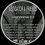 INSTIGATOR & FRIENDS - Confidential EP (Front Cover)