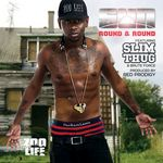 SUN feat SLIM THUG & BRUTE FORCE - Round & Round (Front Cover)